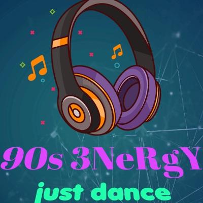 90s 3NeRgY&ReMiX