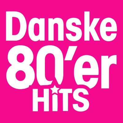 Danske 80'er Hits
