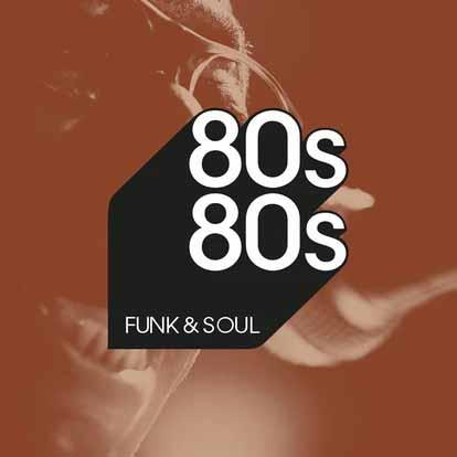 80s80s Funk & Soul