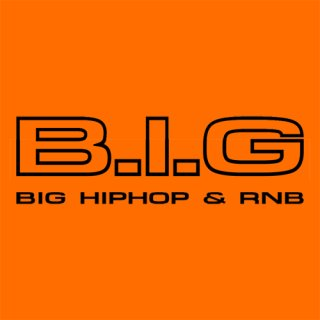 B.I.G HipHop & RnB
