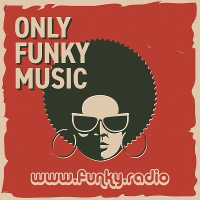 FUNKY RADIO - Only Funk Music (60s70s80s)