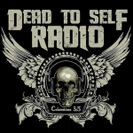 Dead To Self Radio